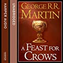 A Feast for Crows (Part One): Book 4 of A Song of Ice and Fire (       UNABRIDGED) by George R. R. Martin Narrated by Roy Dotrice