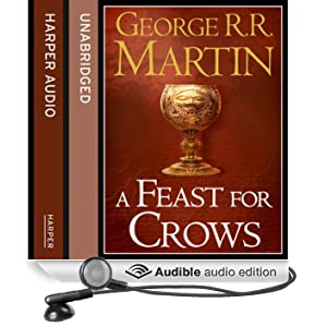 A Feast for Crows (Part Two): Book 4 of A Song of Ice and Fire (Unabridged)