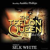 The Teflon Queen: Teflon Queen Series, Book 1 | Silk White
