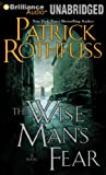 The Wise Man's Fear (Kingkiller Chronicles) Patrick Rothfuss