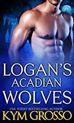 Logan's Acadian Wolves (Immortals of New Orleans Book 4)