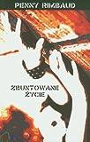 img - for Zbuntowane zycie book / textbook / text book