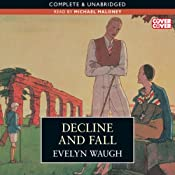 Decline and Fall | [Evelyn Waugh]