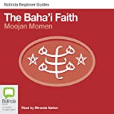 img - for Baha'i Faith: Bolinda Beginner Guides book / textbook / text book