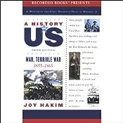 War, Terrible War: A History of US, Book 6 | [Joy Hakim]