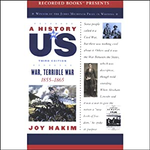War, Terrible War: A History of US, Book 6 | [Joy Hakim]