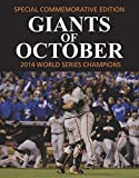 Giants of October - San Francisco 2014 World Series Champions