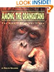 Among the Orangutans: The Birute Gald...
