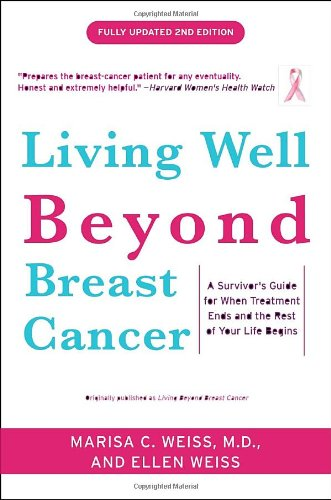 Living Well Beyond Breast Cancer: A Survivor'S Guide For When Treatment Ends And The Rest Of Your Life Begins front-1028624