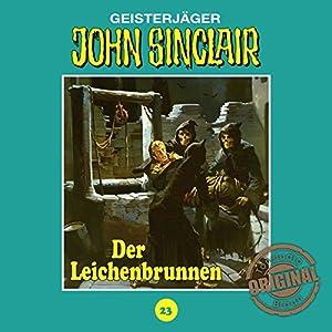 Der Leichenbrunnen (John Sinclair - Tonstudio Braun Klassiker 23) Hörspiel