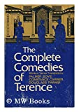 The complete comedies of Terence;: Modern verse translations, (0813507758) by Terence