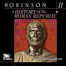 A History of the Roman Republic, Volume 2 | Livre audio Auteur(s) : Cyril Robinson Narrateur(s) : Charlton Griffin