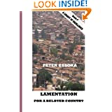 Lamentation For A Beloved Country: Reflections on the Life of the Nation and Its Course