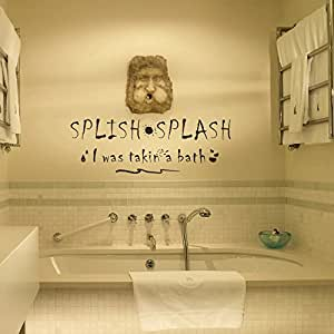 splish splash i was taking a bath vinyl lovely wall decal funny wall quote wall. Black Bedroom Furniture Sets. Home Design Ideas