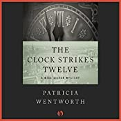 The Clock Strikes Twelve | Patricia Wentworth