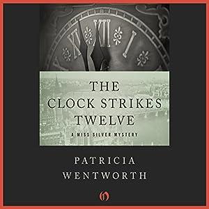 The Clock Strikes Twelve Audiobook