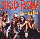 18 & Life - Skid Row 7