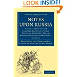Notes upon Russia: A Translation of the Earliest Account of that Country, Entitled Rerum moscoviticarum commentarii...