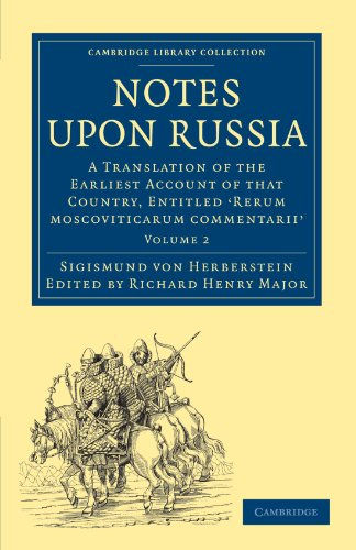 音符踏上俄罗斯: 翻译的那个国家,题为 Rerum moscoviticarum commentarii 由男爵西吉斯蒙德 · 冯 · Herberstein (剑桥大学图书馆收集-克里特第一系列) 的最早的帐户