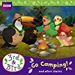 3rd & Bird: Go Camping! And Other Stories | Josh Selig