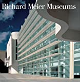 img - for Richard Meier Museums book / textbook / text book