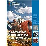 """3D-Design mit Photoshop CS4 und Cinema 4Dvon """"Uli Staiger"""""""