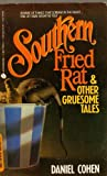 Southern Fried Rat and Other Gruesome Tales (0380706555) by Cohen, Daniel