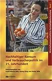 echange, troc Unknown. - Nachhaltiger Konsum und Verbraucherpolitik im 21.