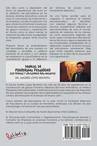 Manual de Psicodrama Pedagogico Sus Tecnicas y Aplicaciones Para Iniciantes.