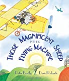 Those Magnificent Sheep in Their Flying Machines (Andersen Press Picture Books)