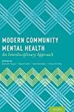img - for Modern Community Mental Health: An Interdisciplinary Approach book / textbook / text book