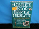 img - for The Complete Book of Everyday Christianity an a-z guide to following Christ in every aspect of life 1997 hardback book / textbook / text book