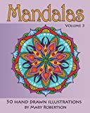 img - for Mandalas: 50 Hand Drawn Illustrations (Volume 3) book / textbook / text book