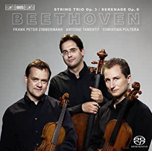 Beethoven : Trio Opus 3 - Sérénade Opus 8