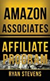 Amazon Associates Affiliate Program by Ryan Stevens (2015-05-16)