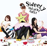 UNLUCKY GIRL!!♪Sweety