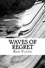 Waves of Regret