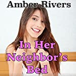 In Her Neighbor's Bed: Taboo Forced Erotica | Amber Rivers