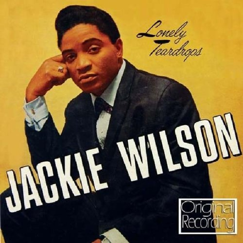 Lonely Teardrops by Jackie Wilson