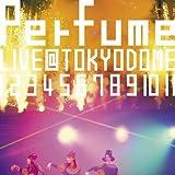 パフューム DVD 「結成10周年、 メジャーデビュー5周年記念! Perfume LIVE @東京ドーム 「1 2 3 4 5 6 7 8 9 10 11」【初回限定盤】」