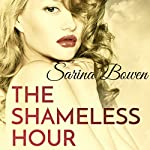 The Shameless Hour | Sarina Bowen