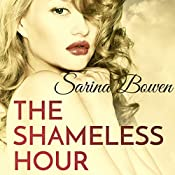 The Shameless Hour | Sarina Bowen