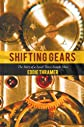 Shifting Gears: The Story of a Small Town Simple Man