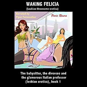 Waking Felicia Audiobook