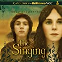 The Singing: The Fourth Book of Pellinor (       UNABRIDGED) by Alison Croggon Narrated by Eloise Oxer