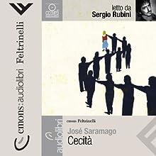 Cecità: Letto da Sergio Rubini Audiobook by José Saramago Narrated by Sergio Rubini