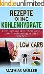 Rezepte ohne Kohlenhydrate - 100 Low...
