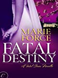 img - for Fatal Destiny: A Fatal Series Novella (The Fatal Series) book / textbook / text book
