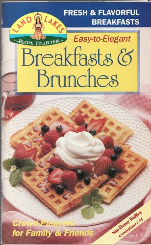 Breakfasts & Brunches (Land O Lakes Recipe Collection, Volume 2)