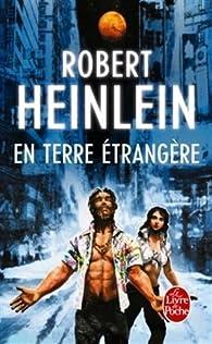 En terre étrangère par Robert A. Heinlein